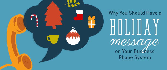 Ilustration of the importance of a holiday phone message for businesses